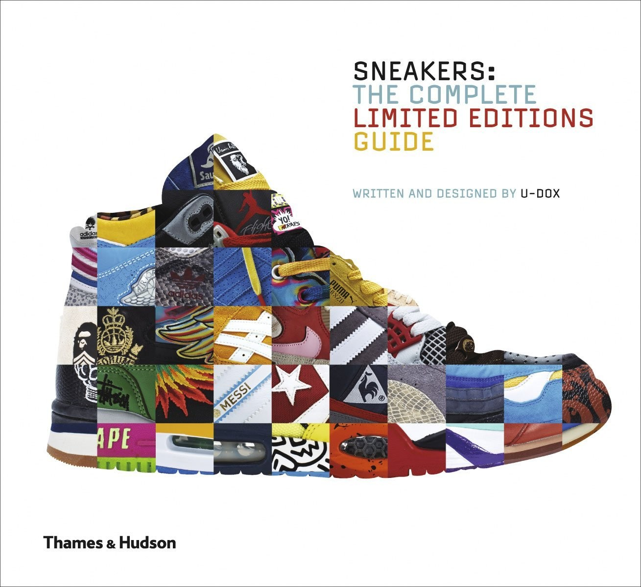 Sneakers The Complete Limited Editions Guide Le Film