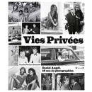 Vies Privées, 40 Ans De Photographies de Stars