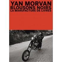 Yann Morvan nous raconte les Blousons Noirs
