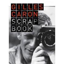 Gilles Caron Scrapbook.