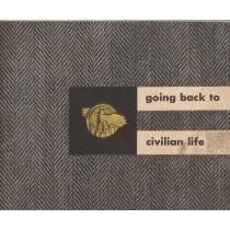 Retour à la vie civile.