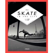 Skate In The City, Le Skate Version Parisienne