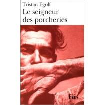 Le Seigneur des Porcheries – Le Chef-d'œuvre de Tristan Egolf