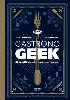 Gastronogeek, La Cuisine Du Futur