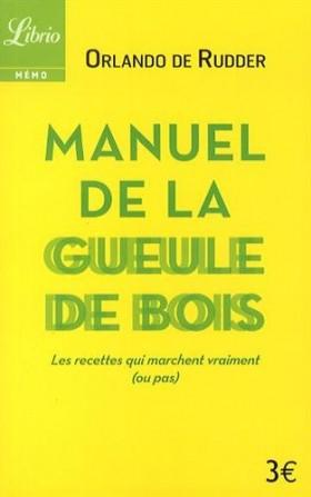 Le Manuel De La Gueule de Bois