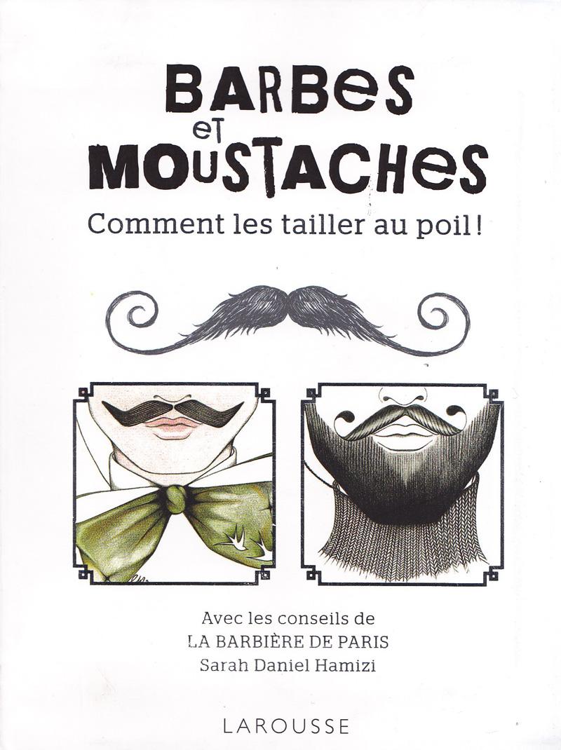 Barbes et Moustaches comment les couper ?